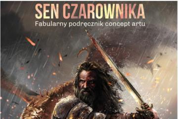 Sen Czarownika Fabularny podręcznik concept artu
