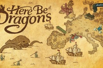 recenzja Here Be Dragons
